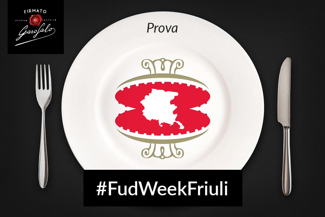 #FudWeekFriuli