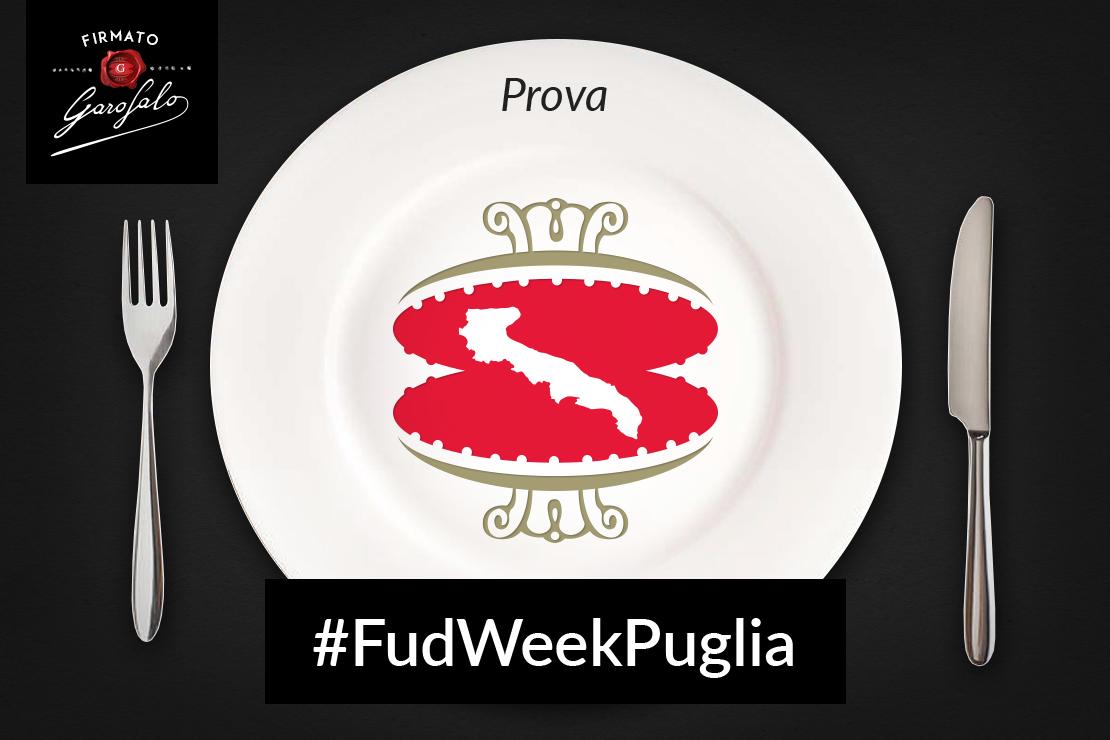 #FudWeekPuglia