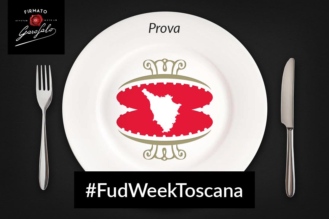 #FudWeekToscana